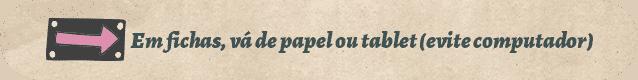 Vá de papel ou tablet