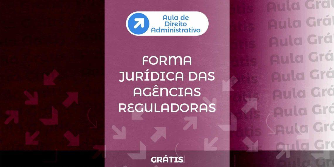 forma-juridica-agencias-reguladoras